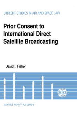 Prior Consent To Intl Direct Satellite Broadcasting