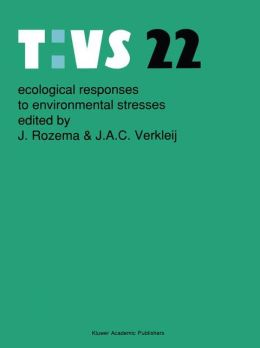 Ecological Responses to Environmental Stresses