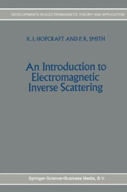 An Introduction to Electromagnetic Inverse Scattering