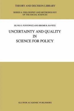Uncertainty and Quality in Science for Policy