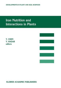 Iron Nutrition and Interactions in Plants: ''Proceedings of the Fifth International Symposium on Iron Nutrition and Interactions in Plants'', 11-17 June 1989, Jerusalem, Israel, 1989
