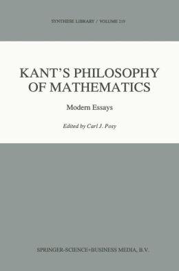 Kant's Philosophy of Mathematics: Modern Essays