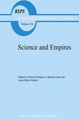 Science and Empires: Historical Studies about Scientific Development and European Expansion