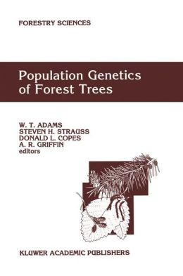 Population Genetics of Forest Trees: Proceedings of the International Symposium on Population Genetics of Forest Trees Corvallis, Oregon, U.S.A., July 31-August 2,1990
