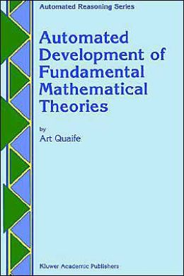 Automated Development of Fundamental Mathematical Theories