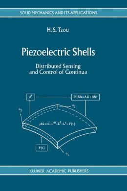 Piezoelectric Shells: Distributed Sensing and Control of Continua