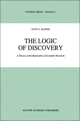 The Logic of Discovery: A Theory of the Rationality of Scientific Research