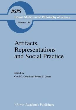 Artifacts, Representations, and Social Practice: Essays for Marx Wartofsky
