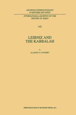 Leibniz and the Kabbalah