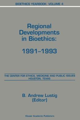 Bioethics Yearbook: Regional Developments in Bioethics: 1991-1993