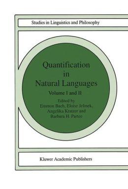 Quantification in Natural Languages: Volume I