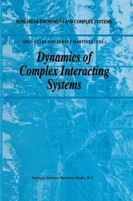 Dynamics of Complex Interacting Systems