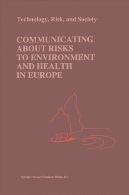 Communicating about Risks to Environment and Health in Europe