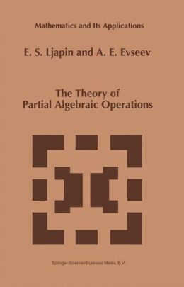 The Theory of Partial Algebraic Operations