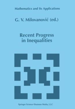 Recent Progress in Inequalities