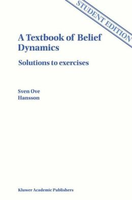 A Textbook of Belief Dynamics: Solutions to exercises