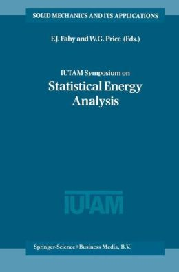 IUTAM Symposium on Statistical Energy Analysis