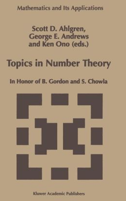 Topics in Number Theory: In Honor of B. Gordon and S. Chowla