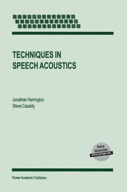 Techniques in Speech Acoustics