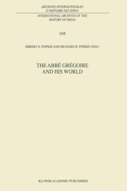 The Abbé Grégoire and his World