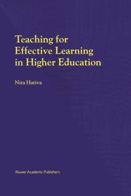 Teaching for Effective Learning in Higher Education