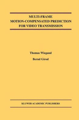 Multi-Frame Motion-Compensated Prediction for Video Transmission