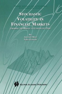 Stochastic Volatility in Financial Markets: Crossing the Bridge to Continuous Time