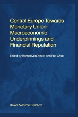 Central Europe towards Monetary Union: Macroeconomic Underpinnings and Financial Reputation