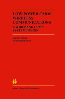 Low-Power CMOS Wireless Communications: A Wideband CDMA System Design