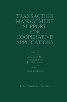 Transaction Management Support for Cooperative Applications