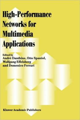High-Performance Networks for Multimedia Applications
