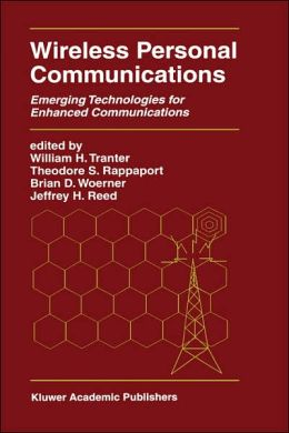 Wireless Personal Communications: Emerging Technologies for Enhanced Communications
