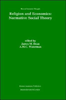 Religion and Economics: Normative Social Theory