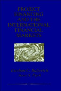 Project Financing and the International Financial Markets