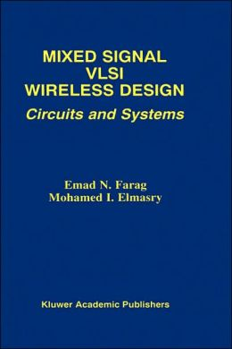 Mixed Signal VLSI Wireless Design: Circuits and Systems