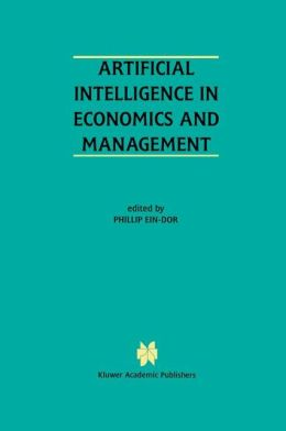 Artificial Intelligence in Economics and Managment: An Edited Proceedings on the Fourth International Workshop: AIEM4 Tel-Aviv, Israel, January 8-10, 1996