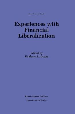 Experiences with Financial Liberalization