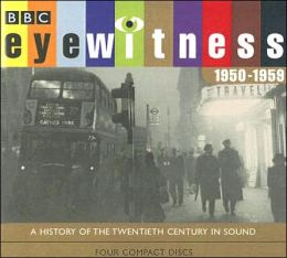 Eyewitness 1950-1959
