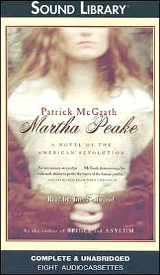 Martha Peake: A Novel of the American Revolution
