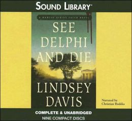 See Delphi and Die (Marcus Didius Falco Series #17)