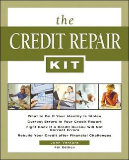 The Credit Repair: Everything You Need to Know to Maintain, Rebuild, and Protect Your Credit
