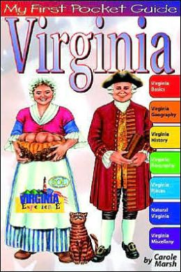 Virginia: My First Pocket Guide (Virginia Experience Series)