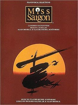 Miss Saigon: Vocal Selections: (Sheet Music)