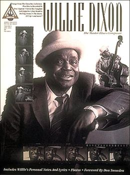 Willie Dixon: The Master Blues Composer