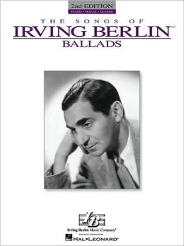 Songs of Irving Berlin: Ballads