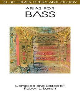 Arias for Bass - G. Schirmer Opera Anthology