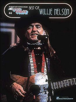 Best of Willie Nelson: (E-Z Play Today Series, #44): (Sheet Music)
