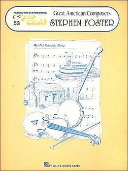 Great American Composers - Stephen Foster, #53