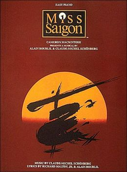 Miss Saigon: Easy Piano
