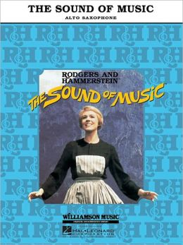 The Sound of Music: Alto Sax, Book only